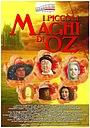 Фильм «I Piccoli Maghi Di Oz» (2018)