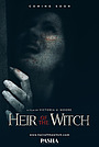 Фильм «Heir of the Witch»