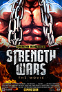 Фильм «Strength Wars» (2021)