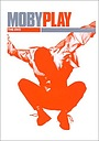 Фильм «Moby: Play - The DVD» (2001)