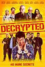 Фильм «Decrypted»