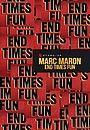 Фільм «Марк Мерон: Веселощі кінця часів» (2020)