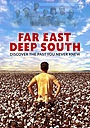 Фильм «Far East Deep South» (2020)