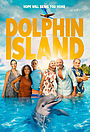 Фільм «Dolphin Island» (2021)