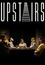 Фільм «Upstairs» (2020)