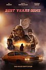 Фильм «Best Years Gone» (2021)