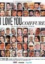 Фильм «I Love You Coiffure» (2020)