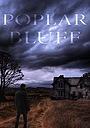 Фильм «Poplar Bluff»