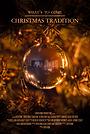 Фильм «Christmas Tradition» (2019)