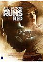 Фільм «All Blood runs red» (2019)