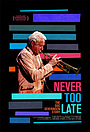 Фільм «Never Too Late: The Doc Severinsen Story» (2020)