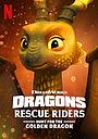 Мультфільм «Драконы. Команда спасения: Охота за золотым драконом» (2020)