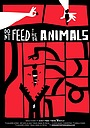 Мультфільм «Don't Feed These Animals» (2019)
