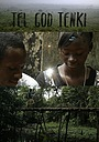 Фільм «Tel God Tenki» (2019)