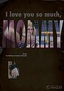 Фильм «Я так люблю тебя, мама» (2019)