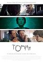 Фильм «Tommy» (2020)