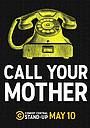 Фильм «Call Your Mother» (2020)