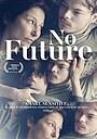 Фільм «No Future» (2020)