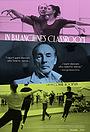 Фільм «In Balanchine's Classroom» (2021)