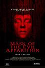 Фільм «Mask of the Evil Apparition» (2021)