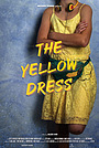 Фильм «The Yellow Dress» (2020)