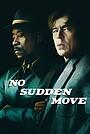 Фільм «Без різких рухів» (2021)