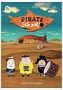 Сериал «Пиратская школа» (2018)