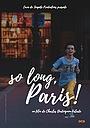 Фильм «So long, Paris!» (2020)