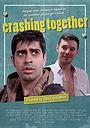 Сериал «Crashing Together»