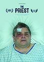 Фильм «The Priest» (2020)