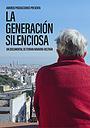 Фильм «La generación silenciosa» (2020)