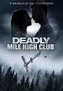 Фільм «Deadly Mile High Club» (2020)