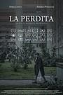 Фільм «La perdita» (2020)