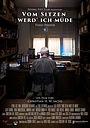Фильм «Vom Sitzen werd' ich müde» (2018)