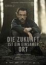 Фільм «Die Zukunft ist ein einsamer Ort» (2021)