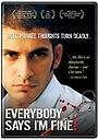 Фільм «Everybody Says I'm Fine!» (2001)
