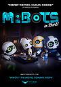 Мультфильм «MiBots» (2017)