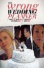 Фільм «The Wrong Wedding Planner» (2020)