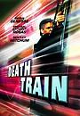 Фильм «Поезд со смертью» (2003)