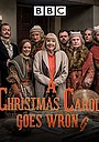 Фільм «A Christmas Carol Goes Wrong» (2017)
