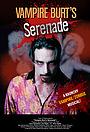 Фильм «Vampire Burt's Serenade» (2020)