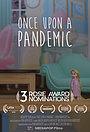 Фильм «Once Upon a Pandemic» (2020)