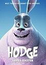 Мультфільм «Hodge Saves Easter» (2020)