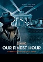 Сериал «Our Finest Hours» (2020 – ...)