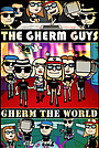 Серіал «The Gherm Guys Gherm the World (animated)» (2020)
