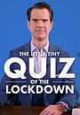Серіал «The Little Tiny Quiz of the Lockdown» (2020)