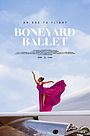 Фильм «Boneyard Ballet» (2020)