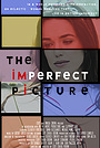 Фільм «The Imperfect Picture»