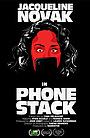 Фильм «Phone Stack» (2020)
