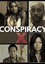 Сериал «Conspiracy X: Reloaded» (2020)